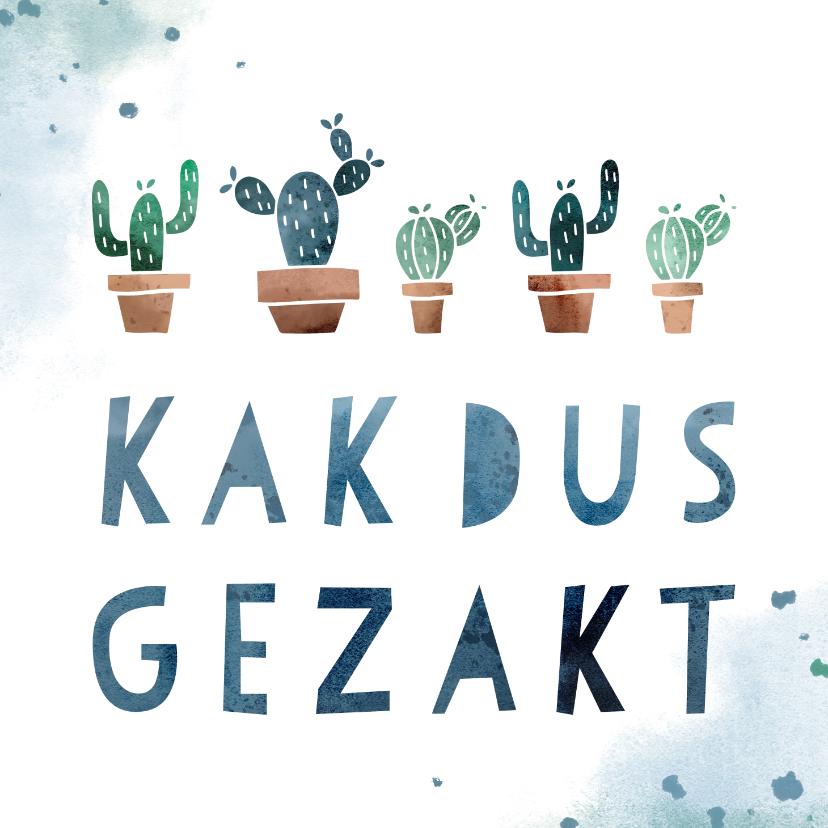 Geslaagd kaarten - Gezakt kaart 'kakdus gezakt' met cactussen en waterverf