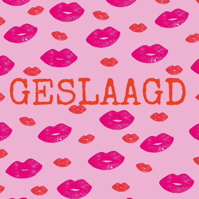 Geslaagd kaarten - Hippe geslaagd kaart met lipjes / kusjes in rood en roze