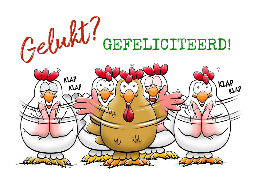 Geslaagd kaarten - Leuke geslaagd kaart klappende kippen