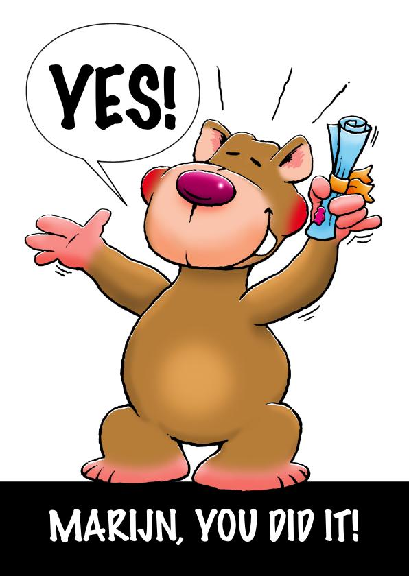 Geslaagd kaarten - Leuke geslaagd kaart met beer,  YOU DID IT!
