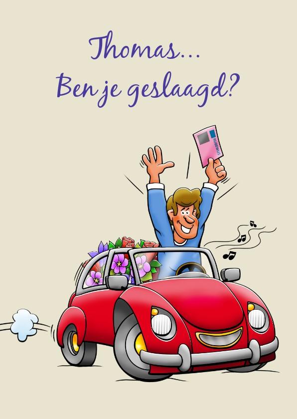 Geslaagd kaarten - Leuke geslaagd kaart voor man rode auto rijbewijs en bloemen