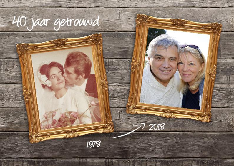 Jubileumkaarten - 40 jaar getrouwd - dubbele lijst