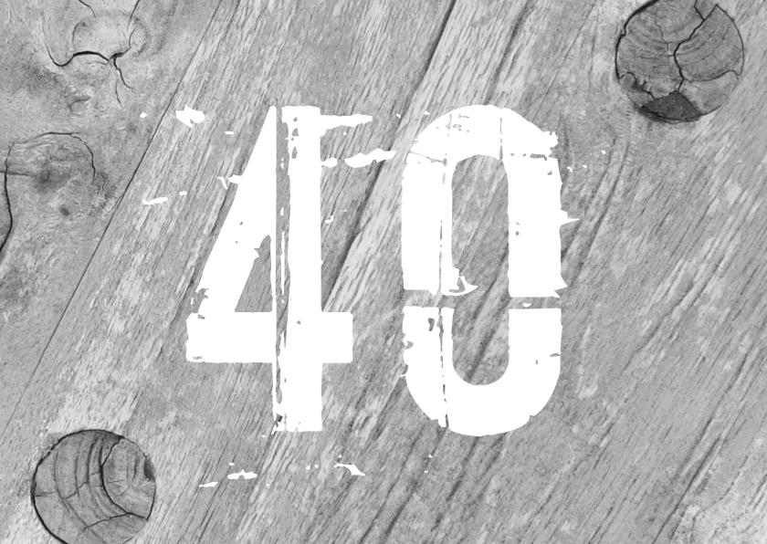 Jubileumkaarten - 40 jaar getrouwd hout design