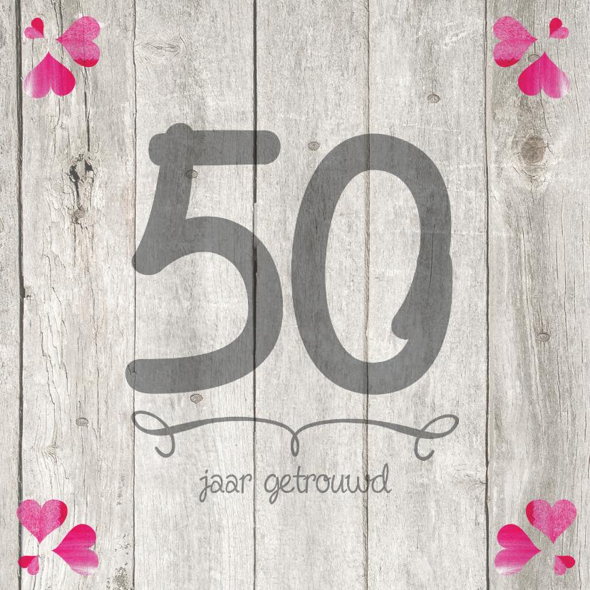 Jubileumkaarten - 50 jaar huwelijks jubileumkaart