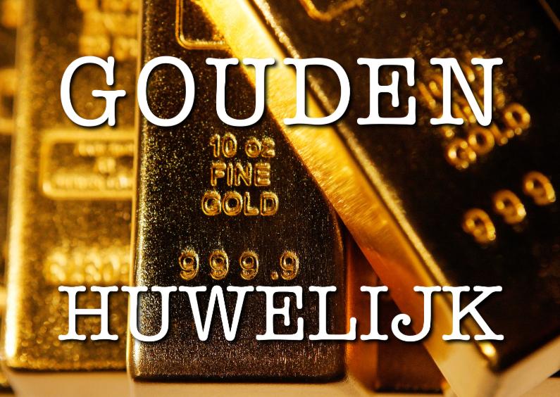 Jubileumkaarten - Gouden Huwelijk - Goudstaafjes - OT