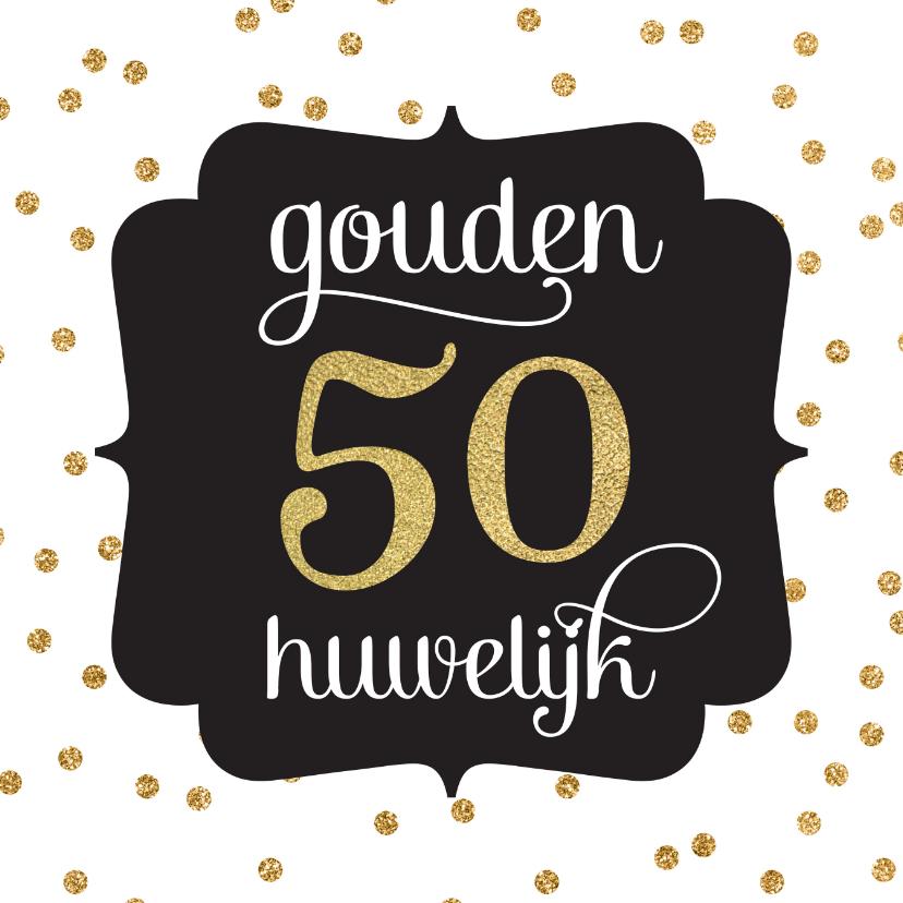 Jubileumkaarten - Gouden huwelijk jubileum goudfolie stippen patroon