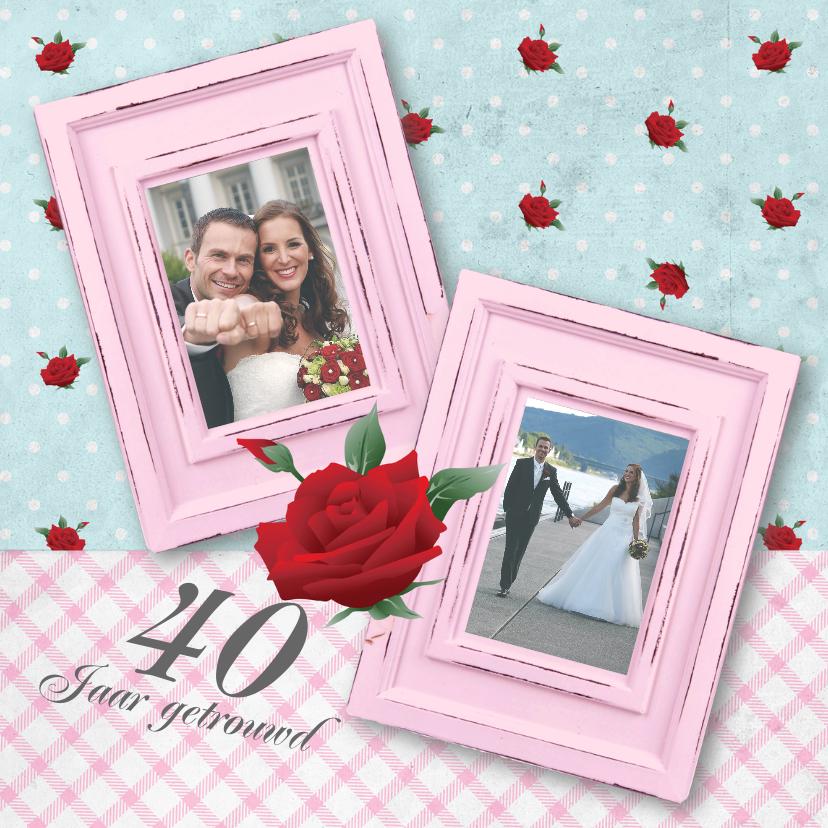 Jubileumkaarten - Huwelijksjubileum fotolijstjes rozen lief