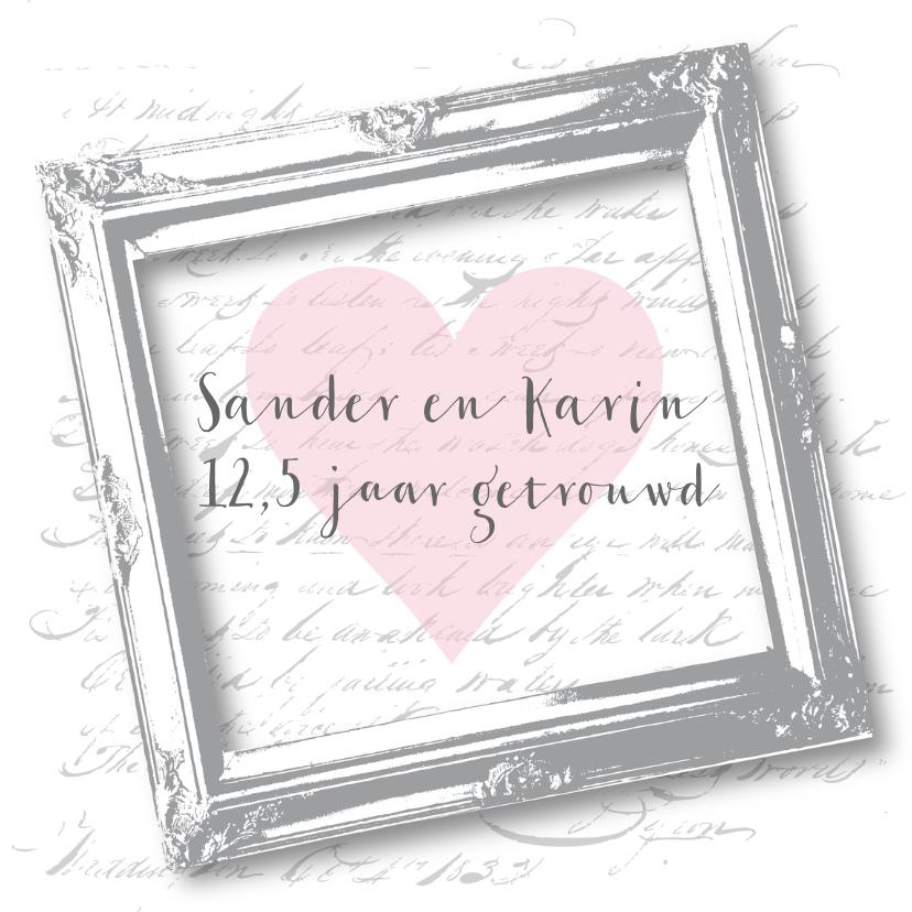 Jubileumkaarten - Huwelijksjubileum vintage lijst tekst