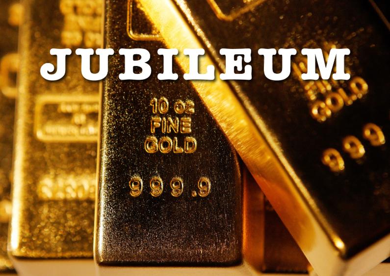 Jubileumkaarten - Jubileum Goudstaafjes