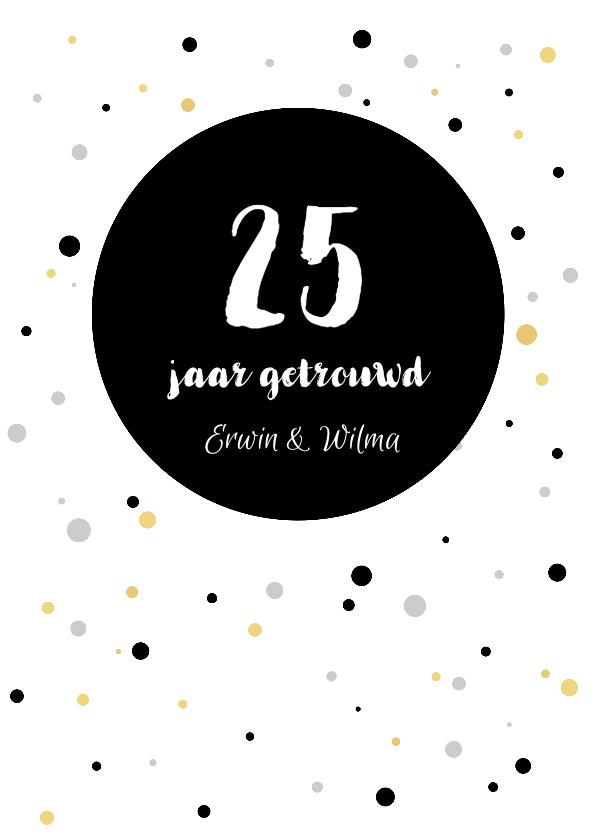 Jubileumkaarten - Jubileumkaart - 25 jaar getrouwd met stippen