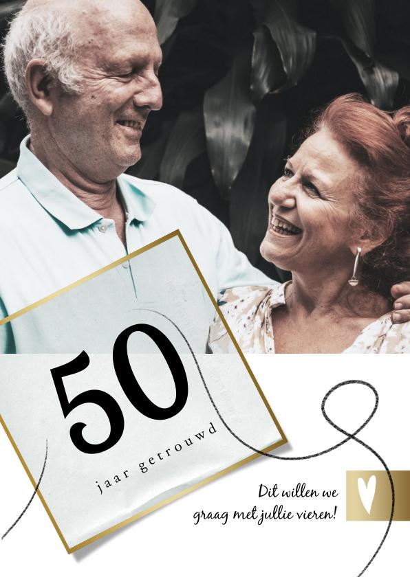 Jubileumkaarten - Jubileumkaart 50 jaar huwelijk, wit met goudlook