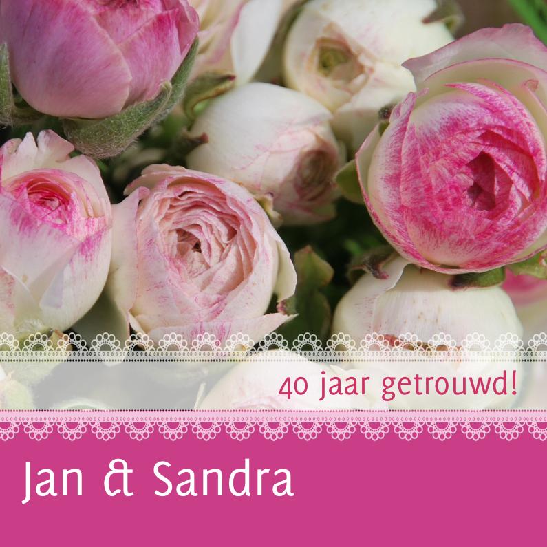 Jubileumkaarten - Jubileumkaart bloemen met kant