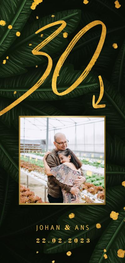 Jubileumkaarten - Jubileumkaart jungle bladeren met gouden '30' en foto