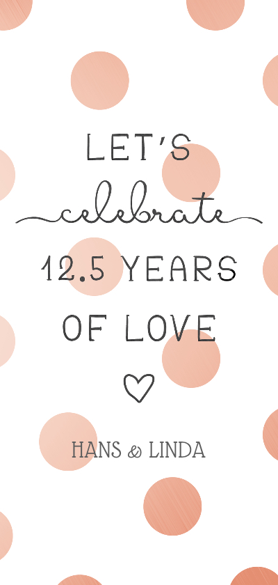 Jubileumkaarten - Jubileumkaart 'Let's celebrate 12,5 years of love'