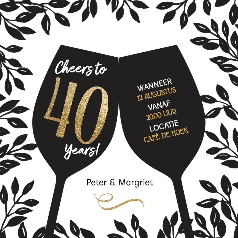Jubileumkaarten - Uitnodiging 40 jaar huwelijk Cheers