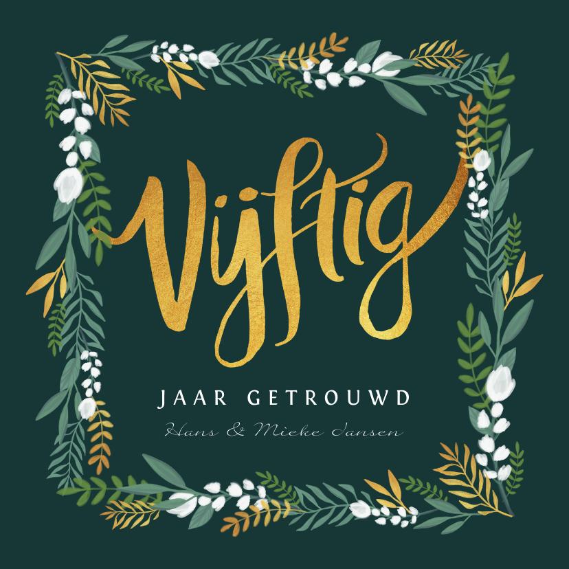 Jubileumkaarten - Uitnodiging huwelijksjubileum 50 jaar goudlook met bloemen