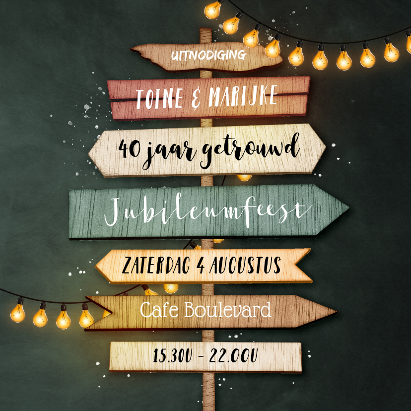 Jubileumkaarten - Uitnodiging jubileum 40 jaar wegwijzers hout krijt lampjes