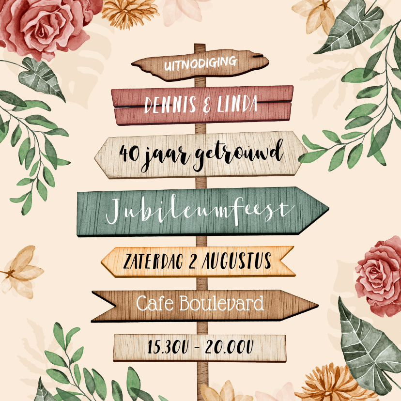 Jubileumkaarten - Uitnodigingskaart 40 jarig jubileum wegwijzers bloemen