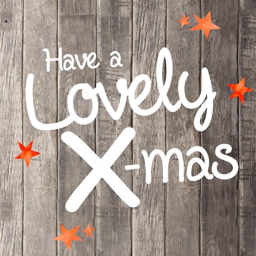 Kerstkaarten - Have a Lovely X-mas - kaart hout