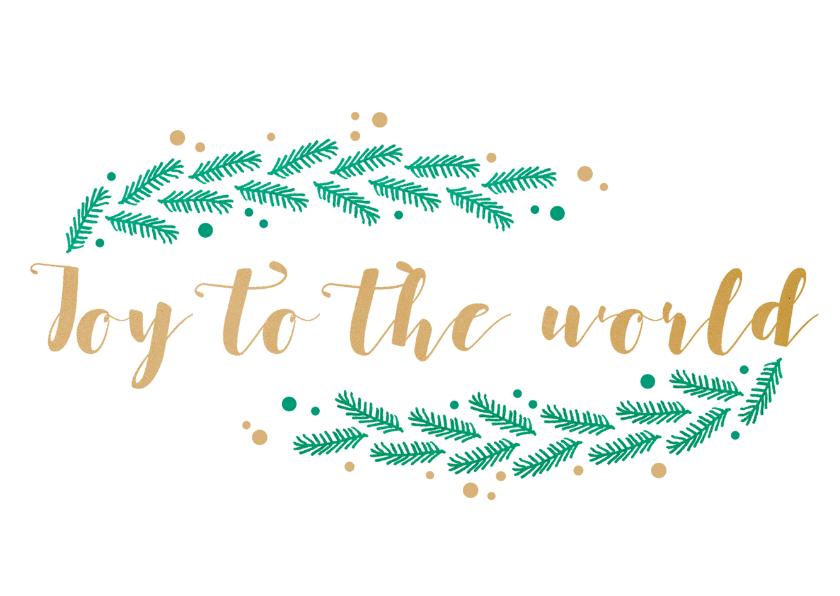 Kerstkaarten - Joy to the world met hulst