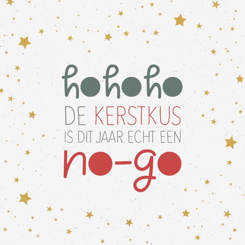 Kerstkaarten - Kerst Hohoho de kerstkus is dit jaar echt een no-go