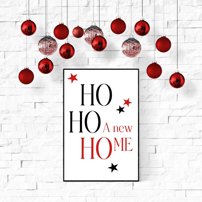 Kerstkaarten - Kerst verhuizing Ho Ho Ho A new home