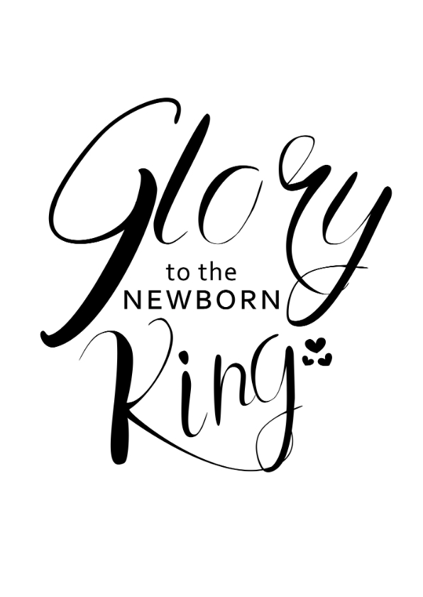 Kerstkaarten - Kerstkaart - Glory to the newborn king