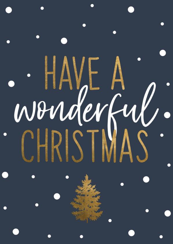 Kerstkaarten - Kerstkaart | Have a wonderful Christmas blauw en goud