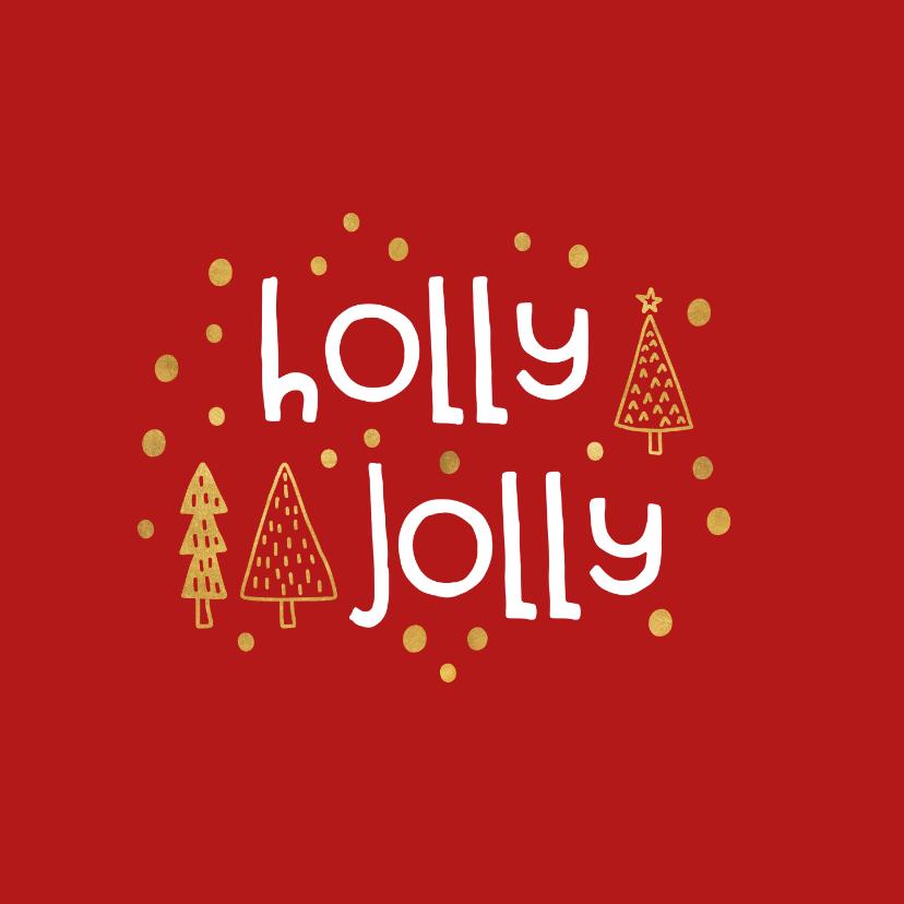 Kerstkaarten - Kerstkaart 'holly jolly' goudlook