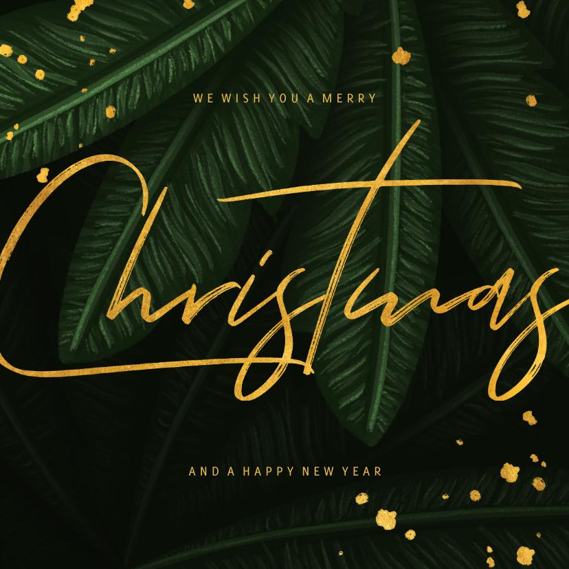Kerstkaarten - Kerstkaart jungle bladeren met gouden 'christmas'