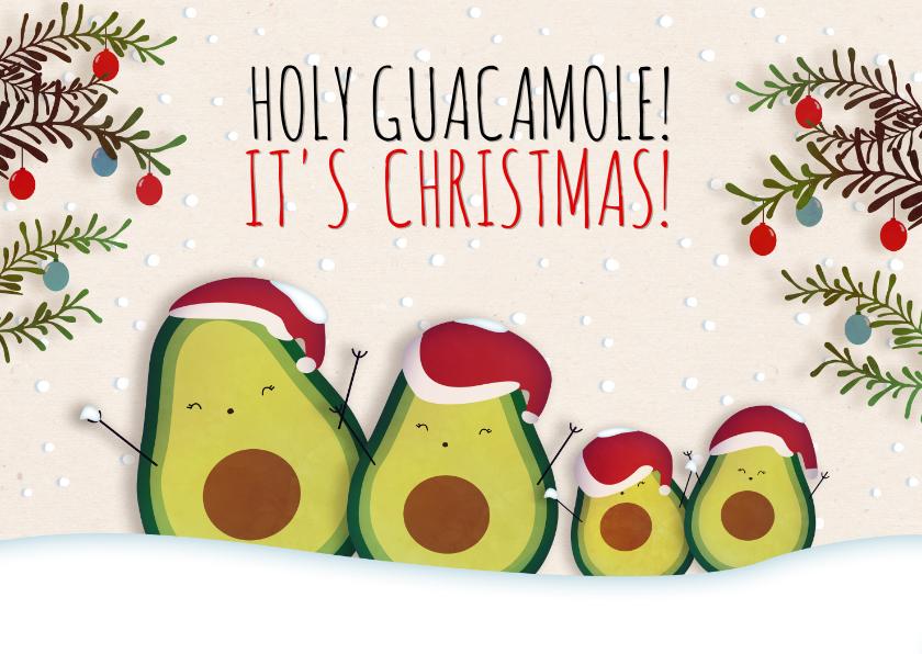 Kerstkaarten - Kerstkaart liggend Holy Guacamole! It's Christmas!