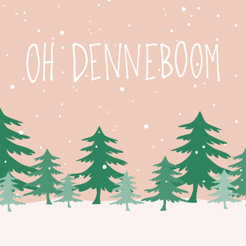 Kerstkaarten - kerstkaart 'oh denneboom'