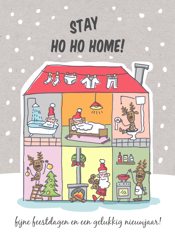 Kerstkaarten - Kerstkaart stay ho ho home met huis van de kerstman