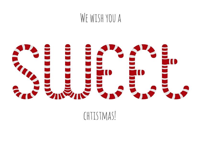 Kerstkaarten - Kerstkaart sweet christmas