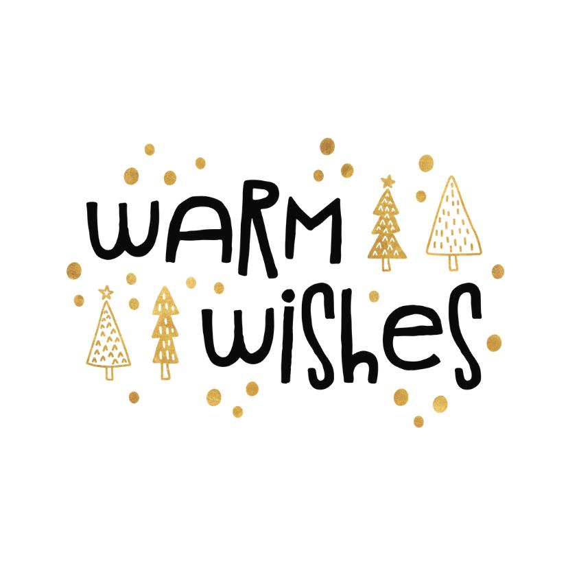 Kerstkaarten - Kerstkaart 'warm wishes' goudlook