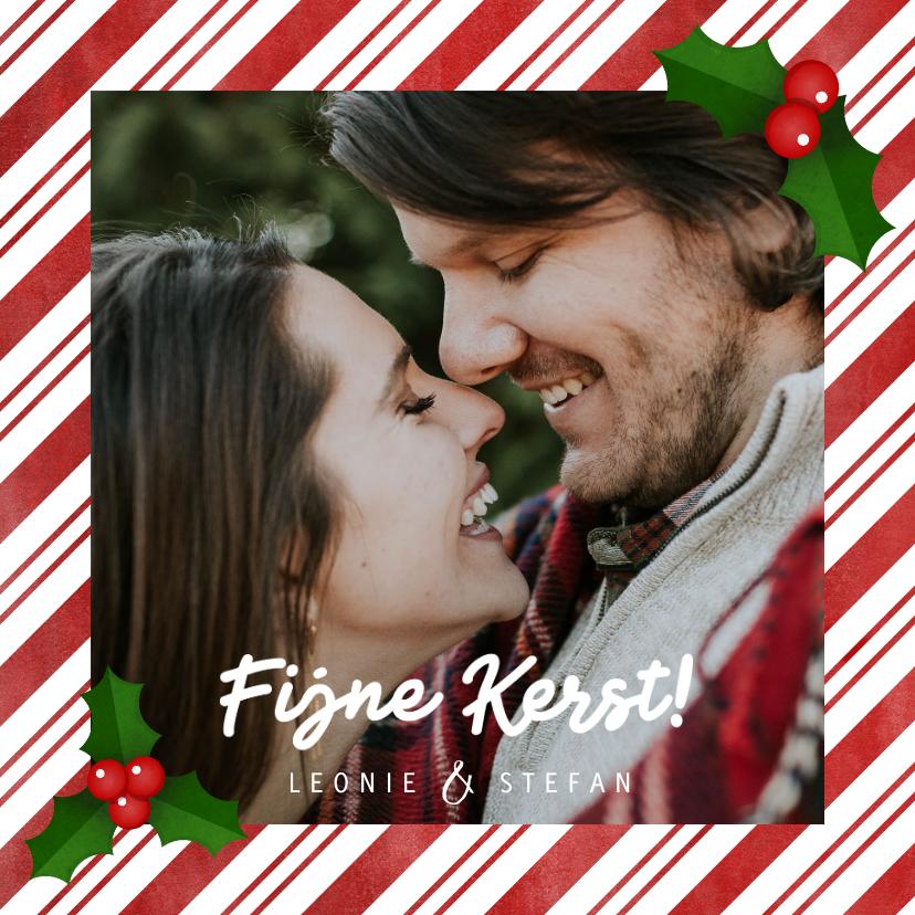 Kerstkaarten - Kerstkaart zuurstok kader, grote foto, hulst en Fijne Kerst!
