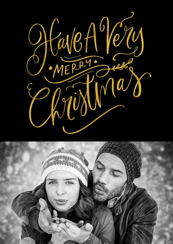 Kerstkaarten - Kerstkaart zwart met goud Have a Very Merry Christmas
