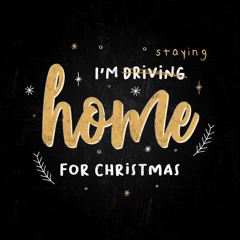 Kerstkaarten - Typografische kerstkaart i'm staying home for christmas