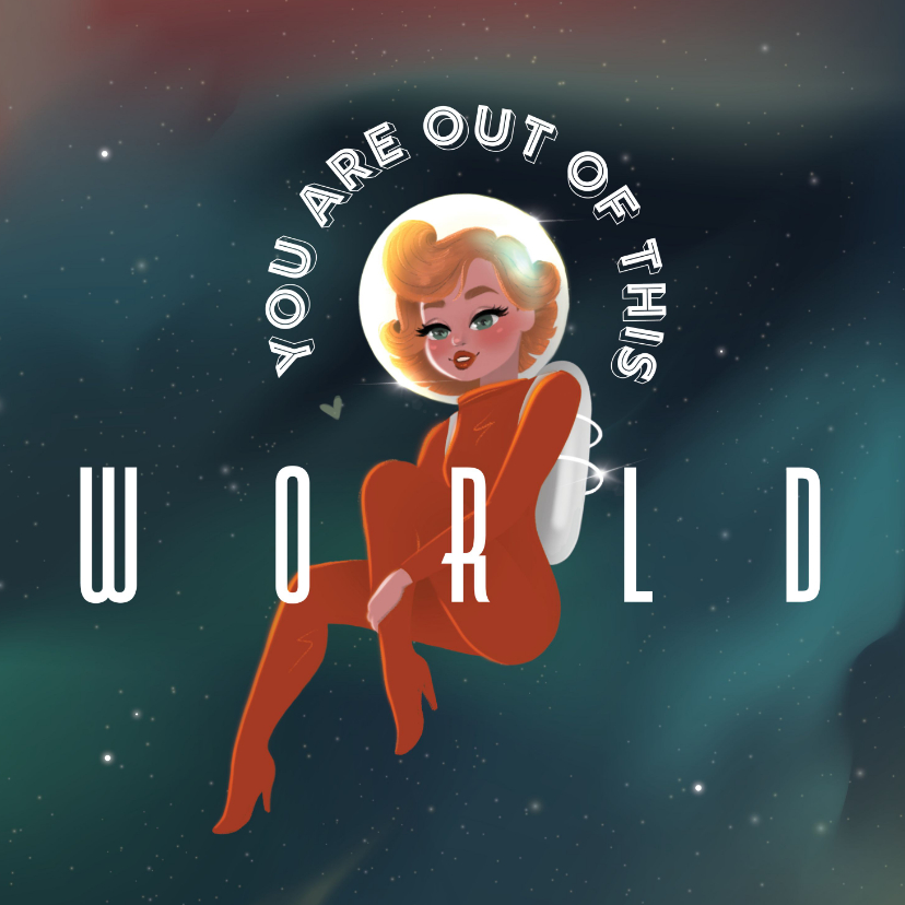 Liefde kaarten - Liefde kaart - You are out of this world