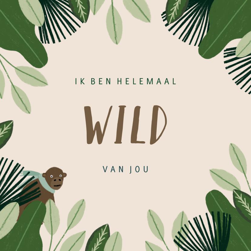 Liefde kaarten - Liefdekaart met leuke quote en jungle illustratie