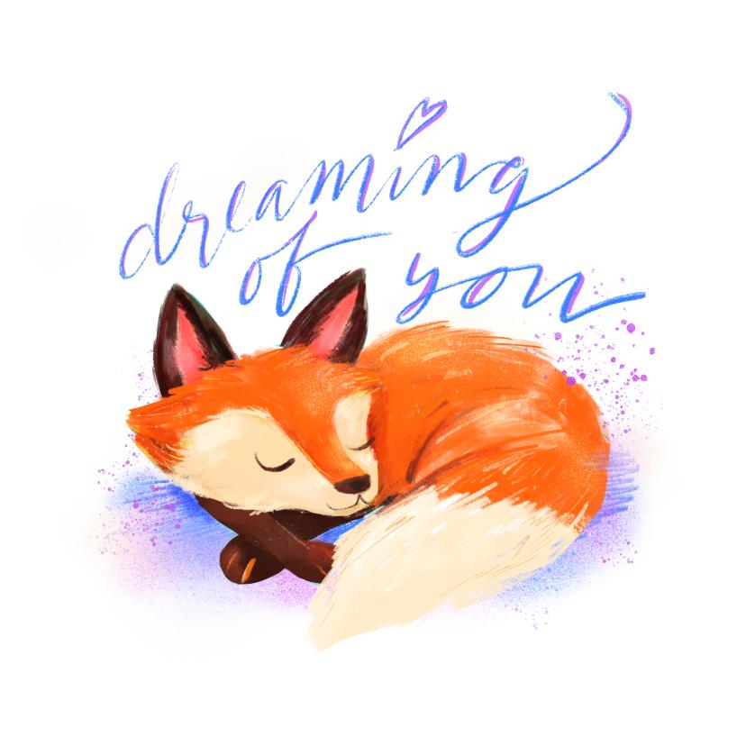 Liefde kaarten - Liefdeskaart dreaming of you vos