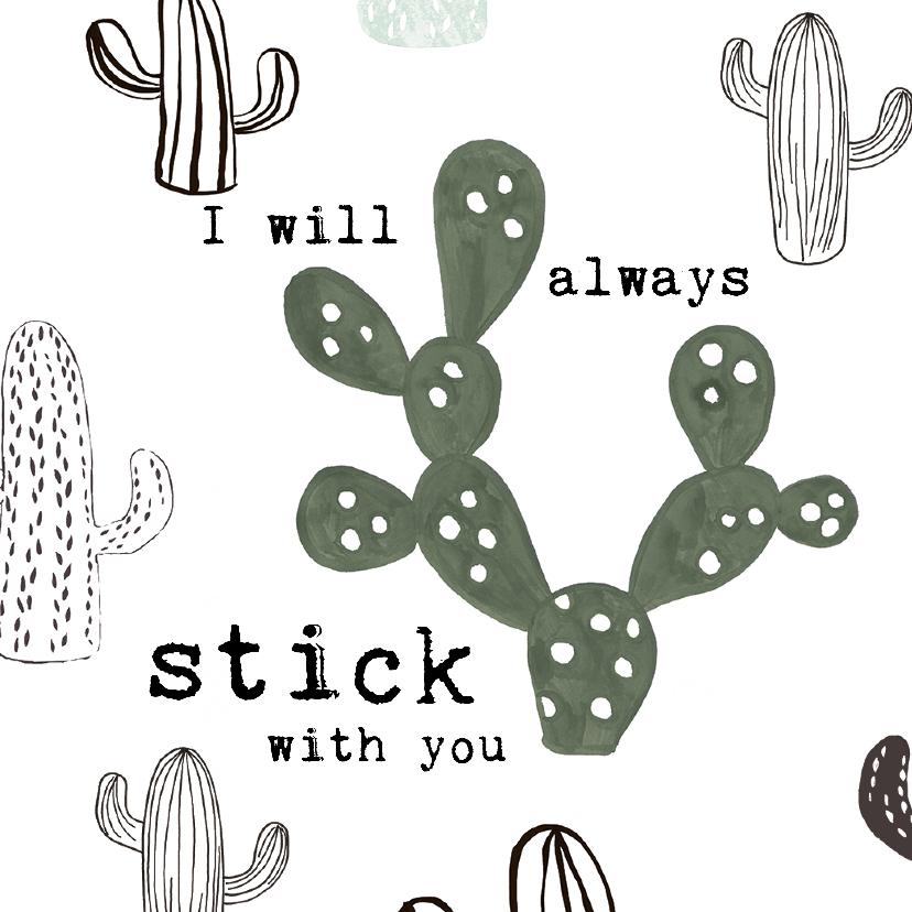 Liefde kaarten - Prikkelende liefdeskaart Cactus 'I'LL ALWAYS STICK WITH YOU'