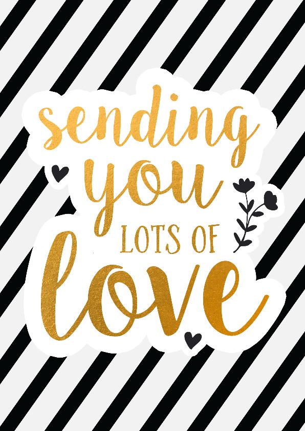 Liefde kaarten - Sending you lots of love