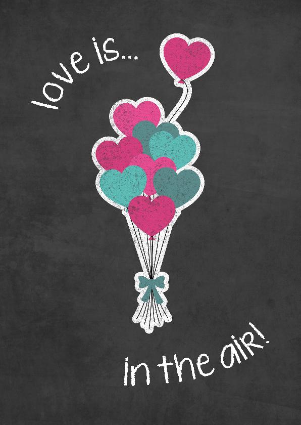 Liefde kaarten - Valentijnskaart Love is in the air met tros ballonnen