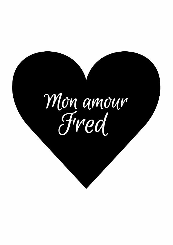 Liefde kaarten - Valentijnskaart Mon Amour