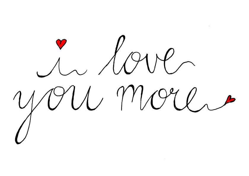 Liefde kaarten - Valentijnskaart tekst love you