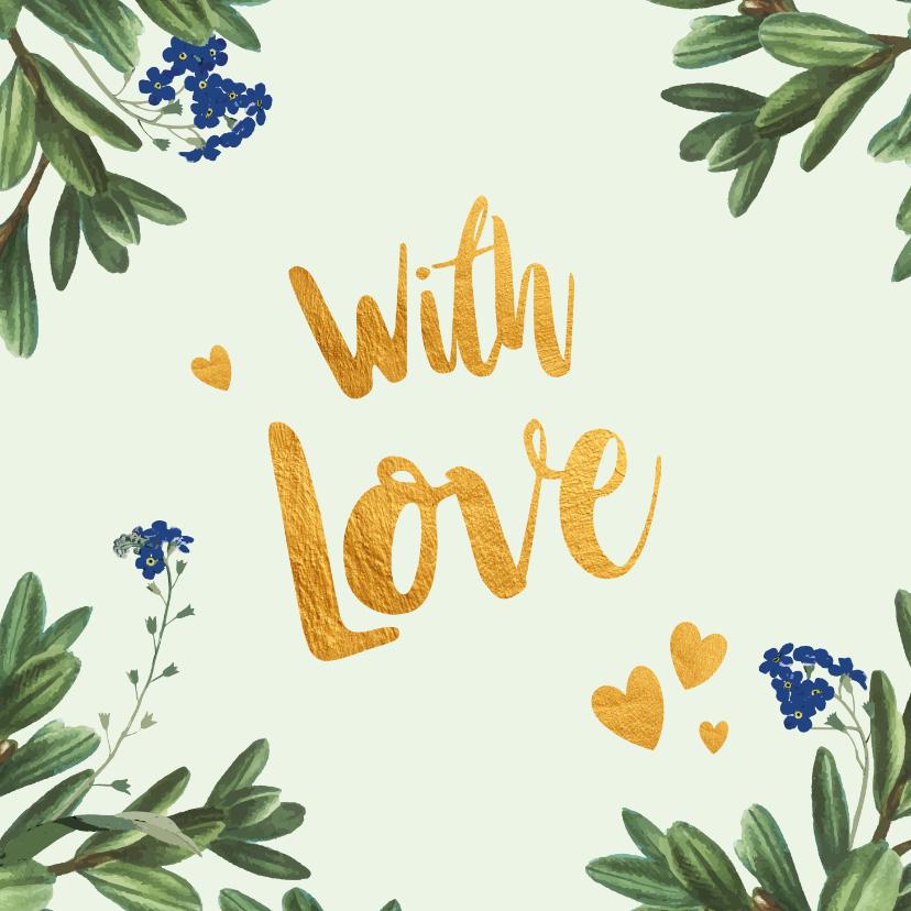 Liefde kaarten - With love - liefde kaart