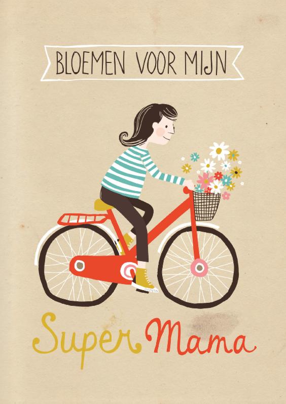 Moederdag kaarten - Bloemen voor mijn super mama