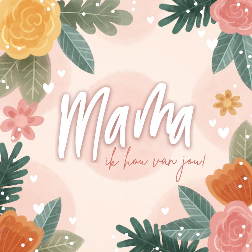 Moederdag kaarten - Fleurige moederdag kaart met bloemen en hartjes