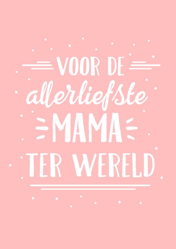 Moederdag kaarten - Hippe roze moederdagkaart met handlettering liefste mama